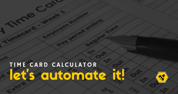 Time Card Calculator: Let's Automate It!