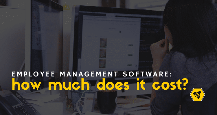 What's the Cost of an Employee Management Software?