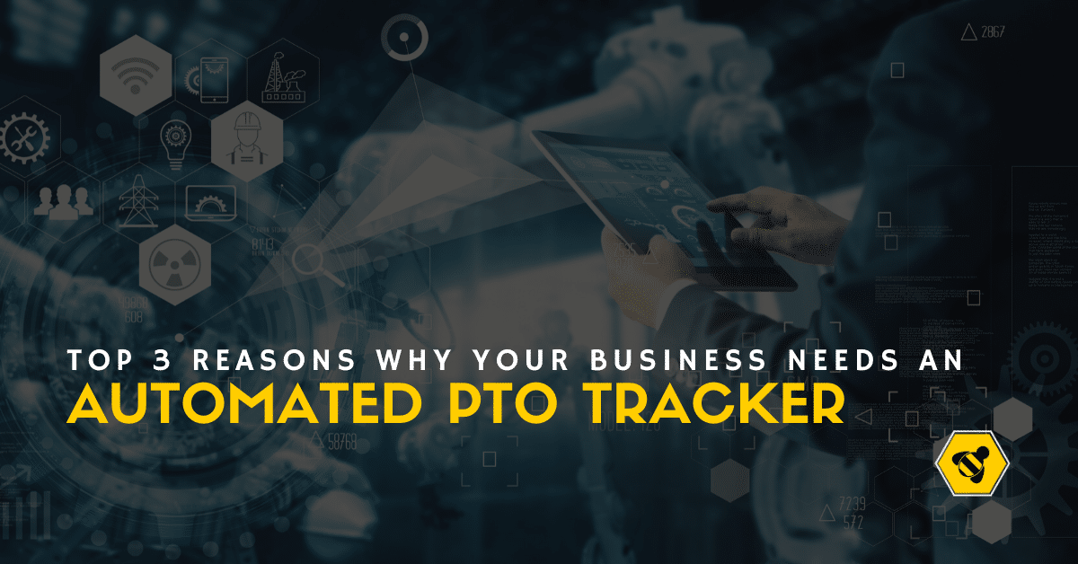 3 Reasons Why You Need an Automated PTO Tracker